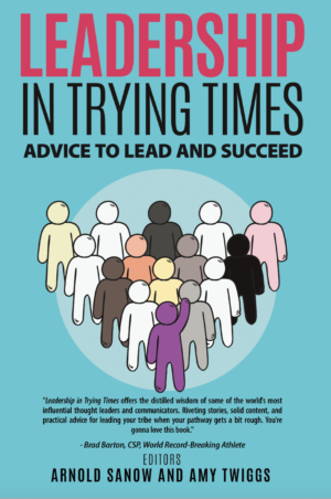 Leadership In Trying Times Book Cover